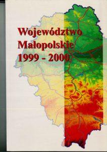 """Okładka raportu: """"Województwo Małopolskie 1999-2000"""""""