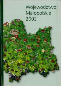 """Okładka raportu: """" Województwo Małopolskie 2002"""""""