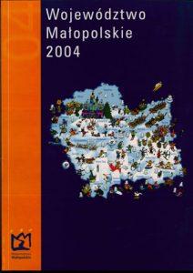 """Okładka raportu: """"Województwo Małopolskie 2004"""""""