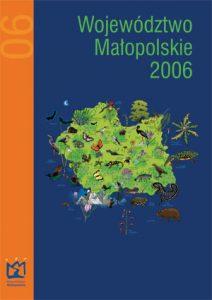"""Okładka raportu: """"Województwo Małopolskie 2006"""""""