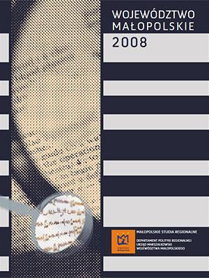 """Okładka raportu: """"Województwo Małopolskie 2008"""""""