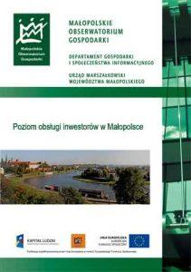 """Okładka raportu: """"Poziom obsługi inwestorów w Małopolsce"""""""