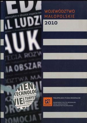 """Okładka raportu: """"Województwo Małopolskie 2010"""""""