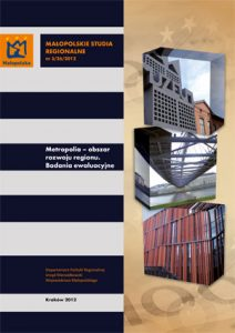 """Okładka raportu: """"Metropolia – obszar rozwoju regionu. Badania ewaluacyjne"""""""