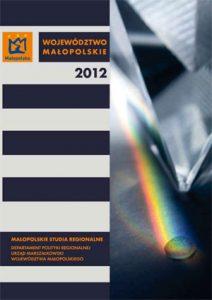 """Okładka raportu: """"Województwo Małopolskie 2012"""""""