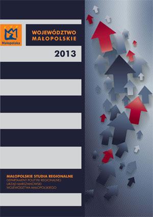 """Okładka raportu: """"Województwo Małopolskie 2013"""""""