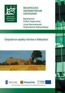 """Okładka raportu: """"Gospodarcze aspekty rolnictwa w Małopolsce"""""""