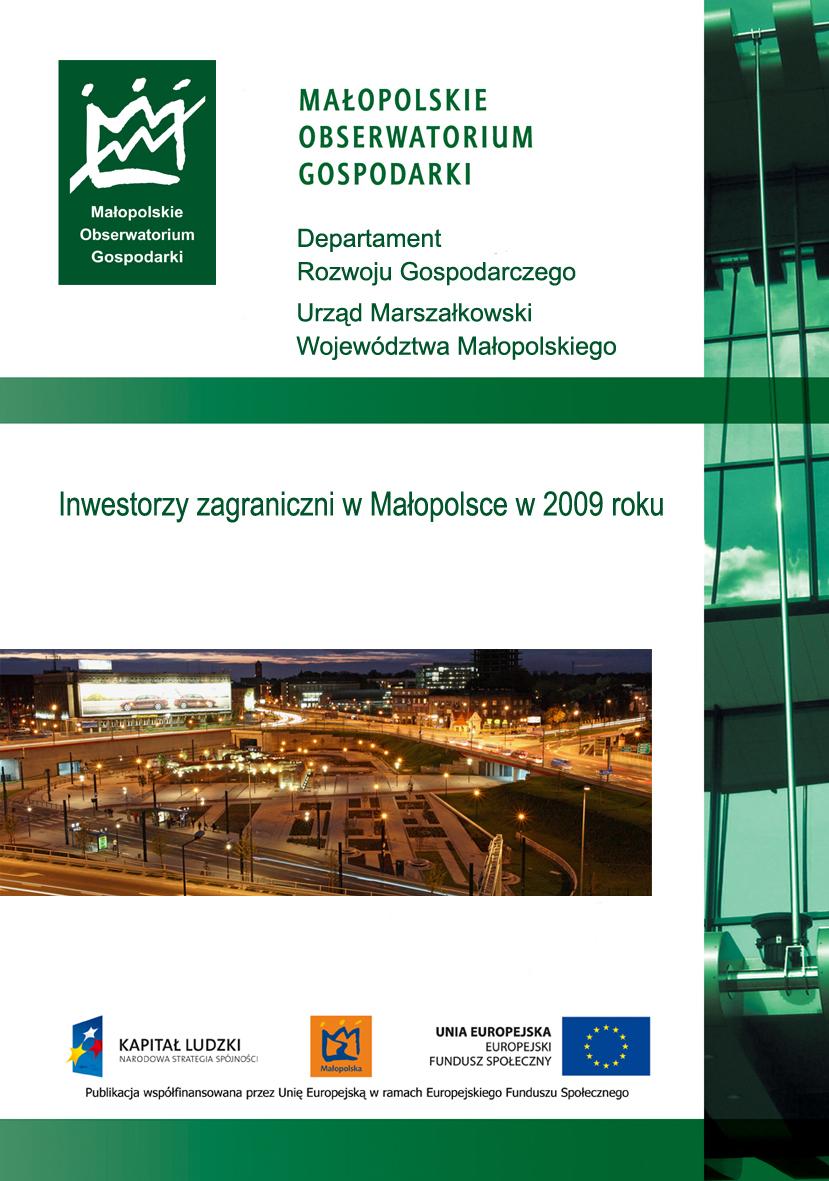 """Okładka raportu: """"Inwestorzy zagraniczni w Małopolsce w 2009 r.""""enie.pdf"""""""