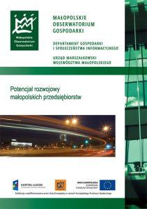 """Okładka raportu: """"Potencjał rozwojowy małopolskich przedsiębiorstw"""""""