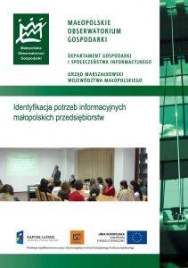 """Okładka raportu: """"Identyfikacja potrzeb informacyjnych małopolskich przedsiębiorstw"""""""
