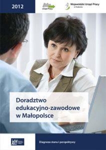 Doradztwo edukacyjno-zawodowe w Małopolsce. Diagnoza stanu i perspektywy-okladka