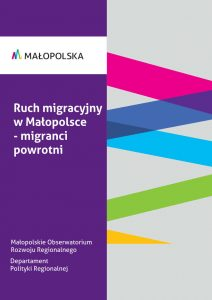 Ruch migracyjny w Małopolsce - migranci powrotni