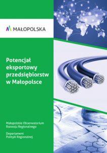 Potencjał eksportowy przedsiębiorstw w Małopolsce