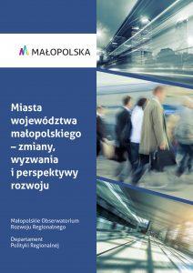 Okładka raportu na temat miast Małopolski