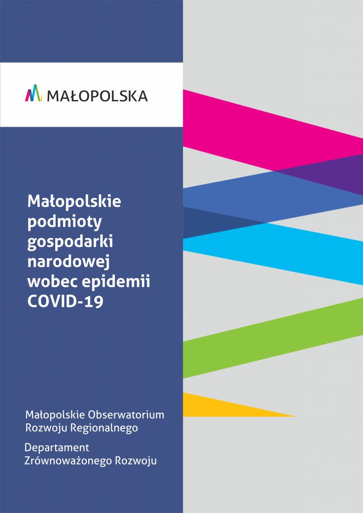 Małopolskie podmioty gospodarki narodowej wobec epidemii Covid-19